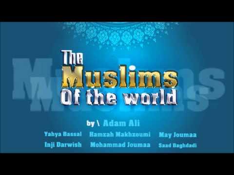 The Muslims Of The World & lyrics # Harmony Band