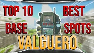 10 Best Base Locations Valguero