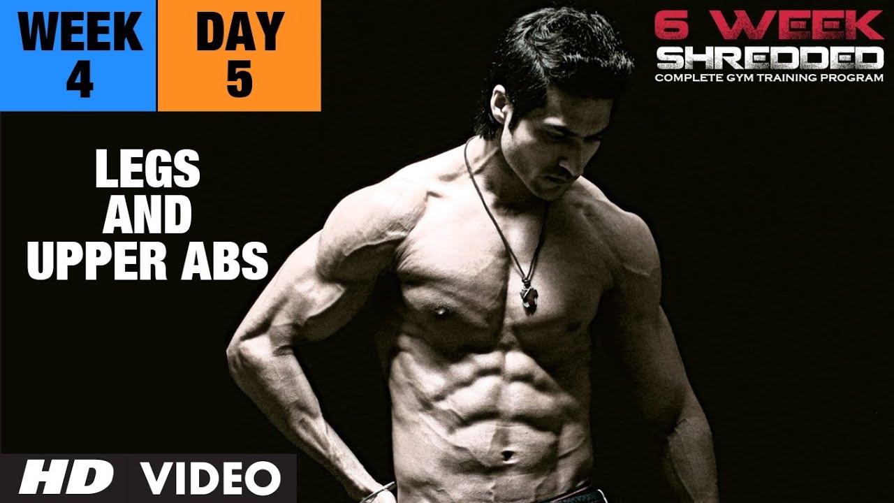 Week 4: Day 5 - Legs and Upper Abs | Guru Mann 6 Week Shredded Program