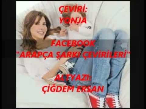 Nancy Ajram- Mila Turkısh Subtitle (This song for baby Mila )