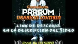 Prrrum (Version Cumbia) - COSCULLUELA [Remix DJ YAYO]
