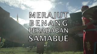 Merajut Benang Peradaban Samabue