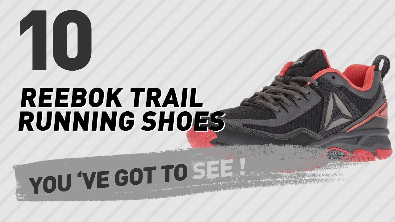 Reebok Trail Running Shoes New Popular 2017 Youtube