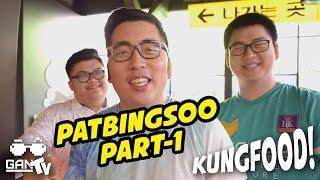 KUNGFOOD #10 Patbingsoo Part-01 (Alam Sutera)