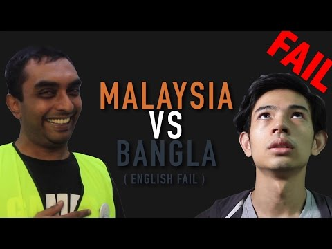 Malaysia Vs. Bangla: English FAIL