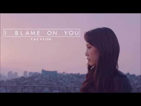 """Free Download [3d Audio] Taeyeon """"i Blame On You"""" Mp3 dan Mp4"""