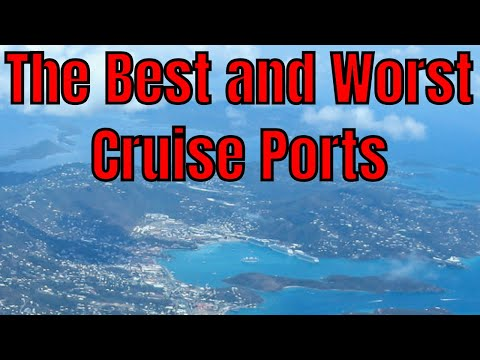 The Best and Worst Cruise Port Facilities For Visiting Vacat