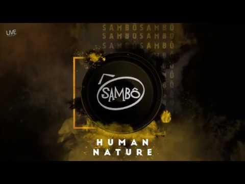 Sambô | Human Nature