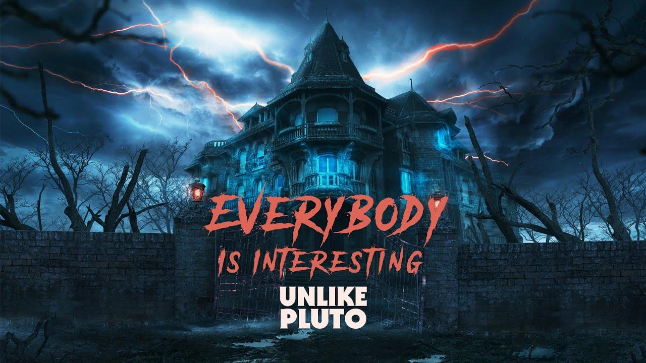 Download Unlike Pluto - Everybody Is Interesting