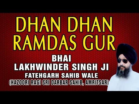 Dhan Dhan Ramdas Gur - So Satgur Pyara