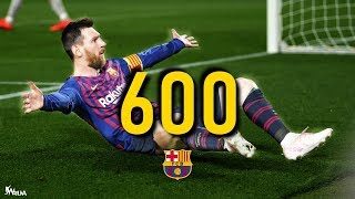 Lionel Messi  All 600 Goals for FC Barcelona (HD)