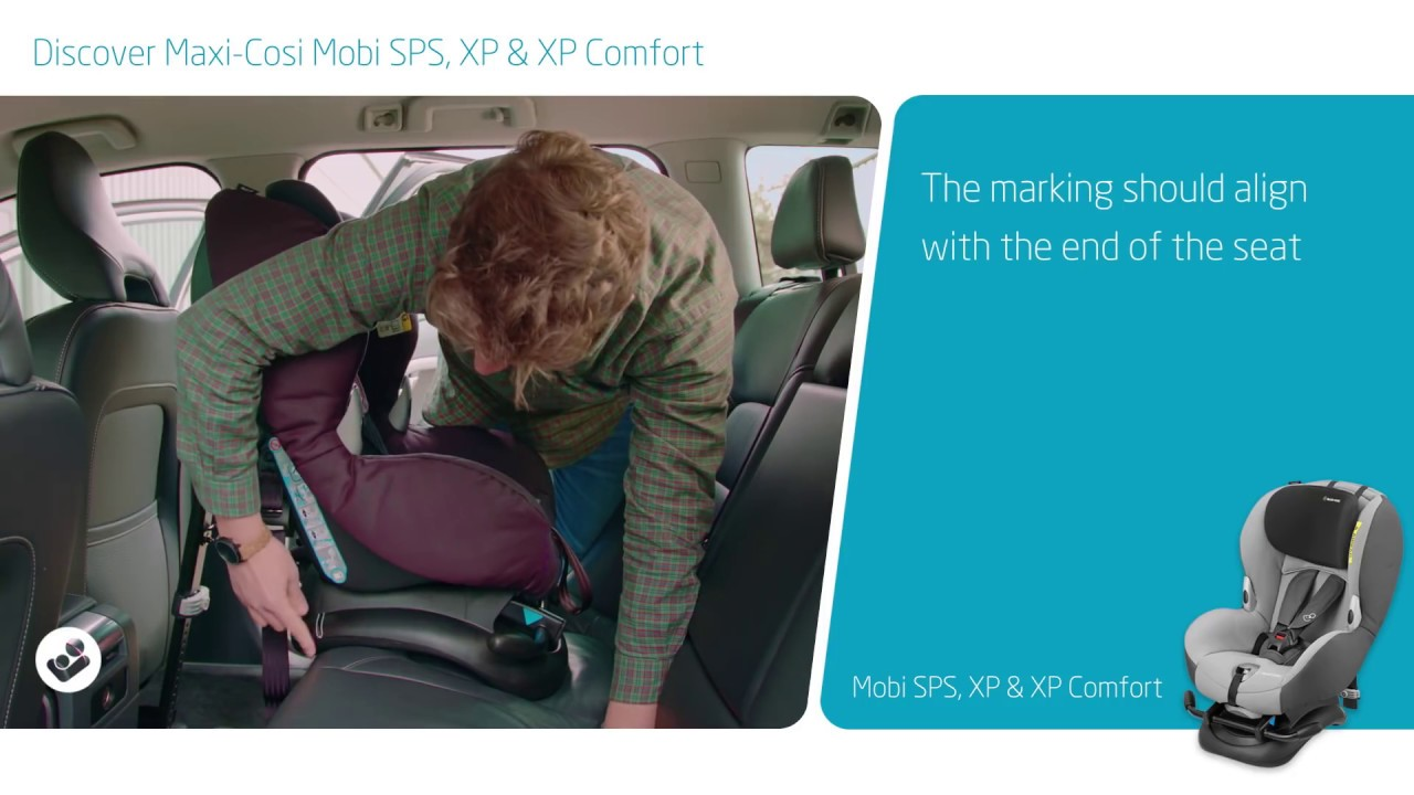 Maxi Cosi How To Install The Mobi Sps Xp Xp Comfort Youtube