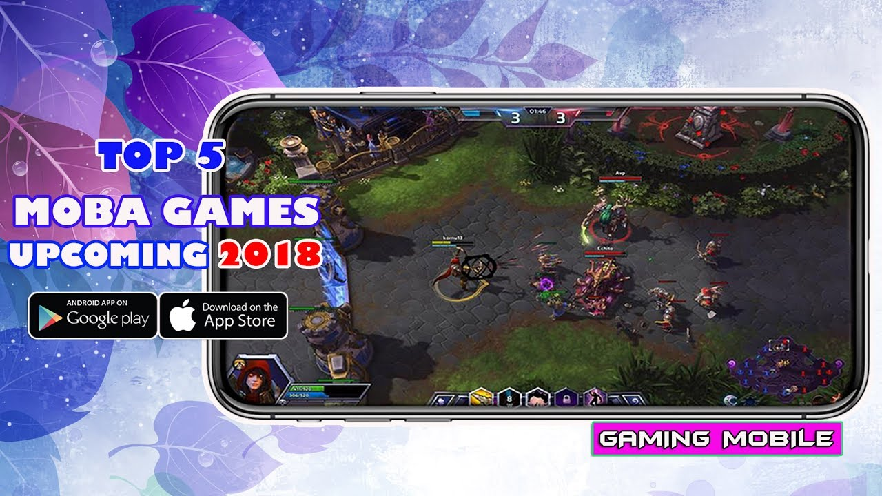 Top 5 Moba Game For Android Ios Upcoming 2018 Youtube