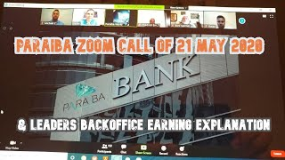 Paraiba Zoom Call of 21 May 2020 and Leaders Backoffice Earning Explanation
