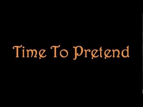 Time To Pretend - The Management (MGMT) - Lyrics