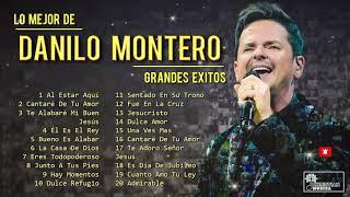 LO MEJOR DE DANILO MONTERO EN ADORACIÓN - DANILO MONTERO SUS MEJORES EXITOS MIX - 20 GRANDES EXITOS