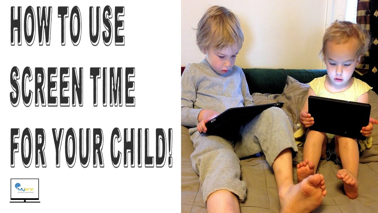 Screen time or No screen time?! How should I use screen time for my child?