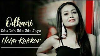 odhani-song-lyrics-neha-kakkar-darshan-raval-made-in-china