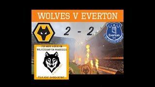 FIRST PREMIER LEAGUE FIXTURE| Wolves 2 - 2 Everton| My Match Highlights| (11/08/18)|