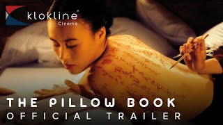 1996 The Pillow Book Official Trailer 1  Kasander e  Wigman Productions, Woodline Films Ltd