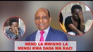 """EXCLUSIVE: House Girls wa MENGI Wasimulia Kauli Yake ya Mwisho """"SINA HELA"""""""