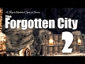 Forgotten City part 2   Skyrim Ep 69