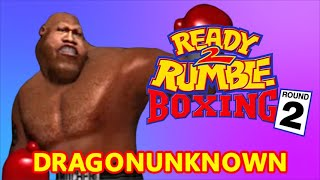 DRAGONUNKNOWN– Ready 2 Rumble Boxing Round 2–Butcher Brown