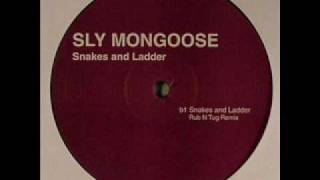 Sly Mongoose - Snakes And Ladder (Rub N Tug Remix)