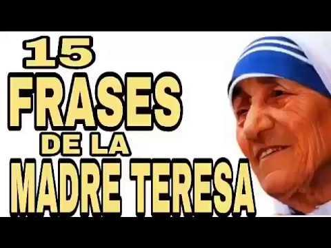 15 Frases De La Madre Teresa De Calcuta Para Reflexionar El Amor Y