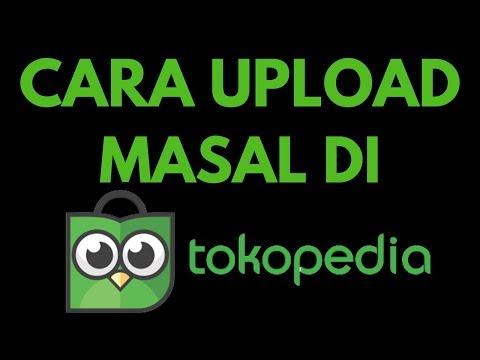 begini-cara-paling-mudah-upload-masal-di-tokopedia---upload-produk-sekaligus-banyak-di-tokopedia