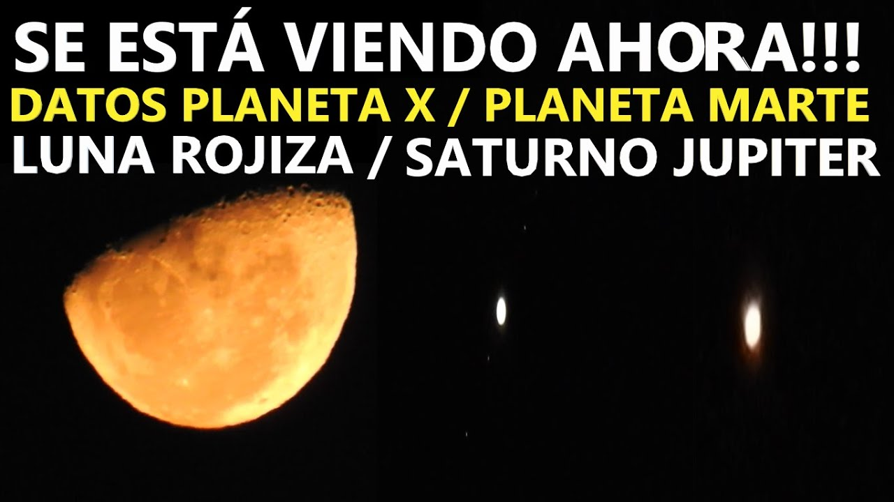 SE ESTÁ VIENDO AHORA EN EL CIELO / DATOS PLANETA X / CONJUNCIÓN PLANETARIA!!! IMÁGENES FULL HD