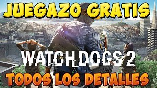GRATIS Watch Dogs 2 en PC y posible en PS4 todos los detalles