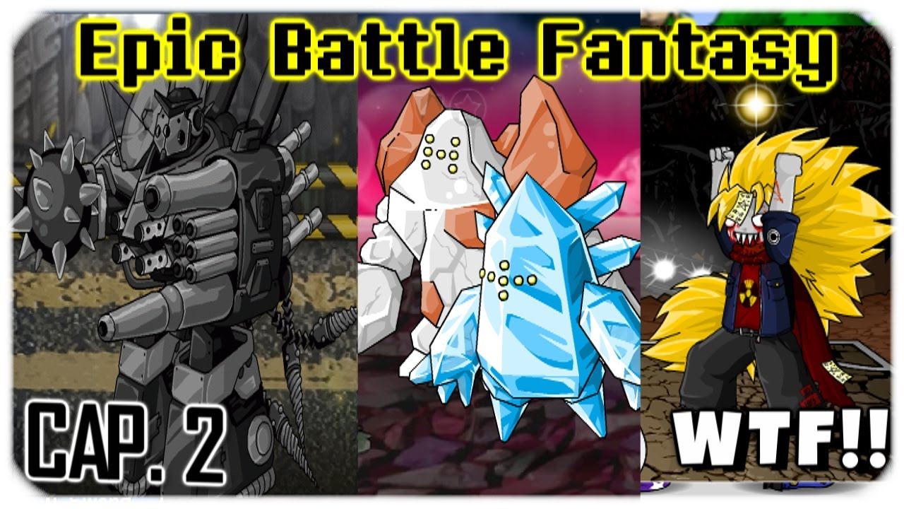 MECAS LOCOS, POKÉMOM Y GOKU (wtf) | Epic Battle Fantasy original  [#2]