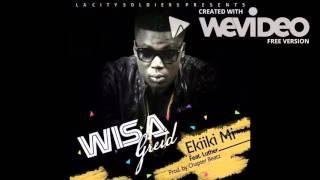 Wisa Feat Luther : Ekiiki Mi