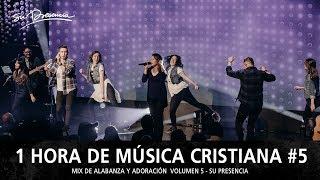 Baixar 1 Hora de Música Cristiana 2018 de Alabanza y Adoración | Lo Mejor de Su Presencia - Mix Musical 5