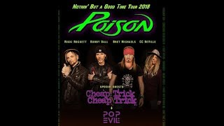 Poison tour 2018 with Cheap Trick and Pop Evil .. + tour trailer released!