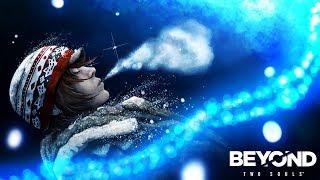 Beyond: Two Souls (Vietsub) [PS4] - Phần 02: Kẻ vô gia cư.