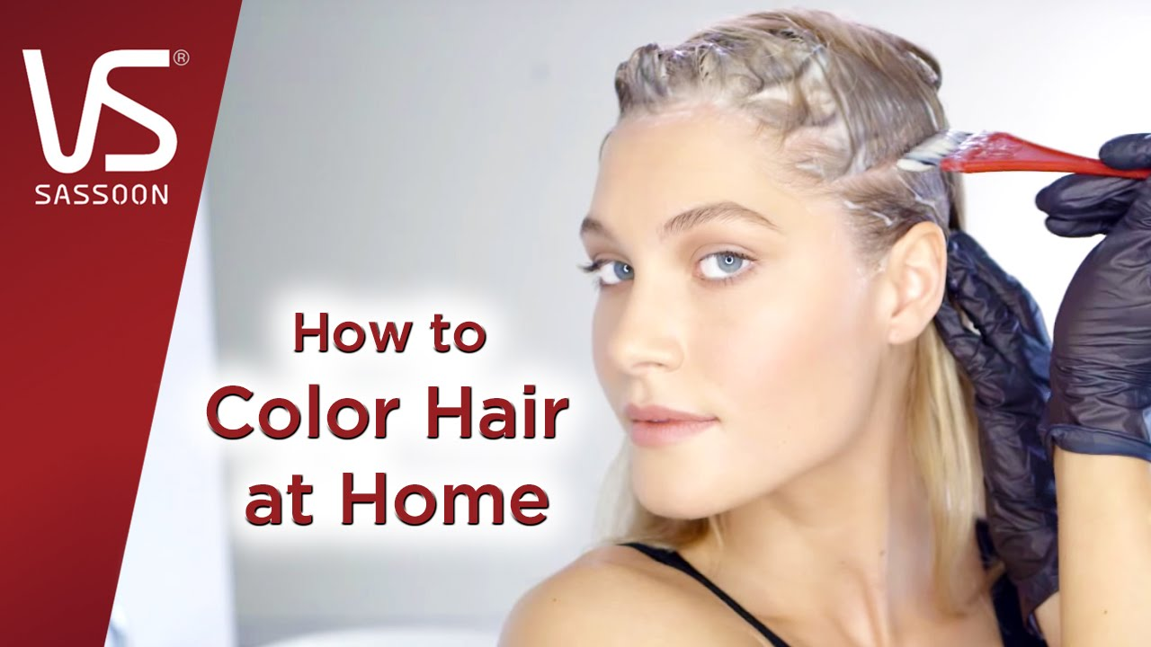 Hair Dye Tips How To Color Your Hair At Home  Vidal Sassoon Salonist  YouTube