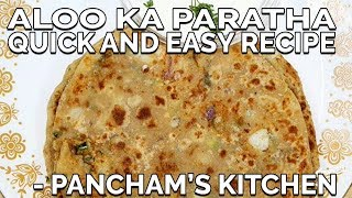 Aloo Ka Paratha/Stuffed Potato Flatbread - Easy Recipe - Pancaham's Kitchen