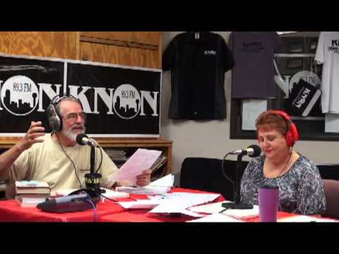 Knon 89.3, Workers Beat 2013.08.17 with Bonnie Mathias & Gene  Lantz