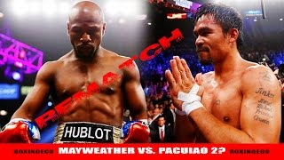 FLOYD MAYWEATHER VS MANNY PACQUIAO 2 REMATCH IN 2016
