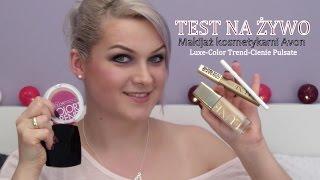 TEST NA ŻYWO - Makijaż kosmetykami Avon - Podkład Luxe, Color Trend, Paletka Cieni Pulsate