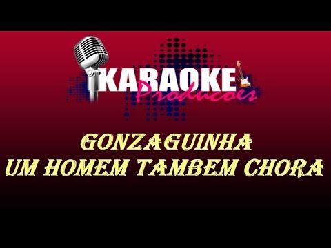 GONZAGUINHA - UM HOMEM TAMBEM CHORA ( KARAOKE )