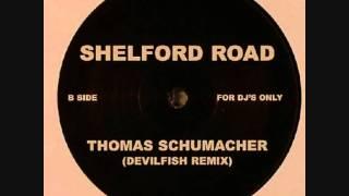 Thomas Schumacher - Shelford road (Devilfish Remix)