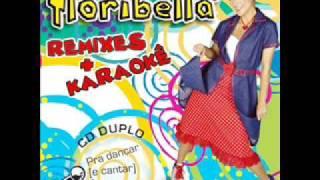 01. É Pra Você Meu Coração (Karaokê) - Floribella Remixes+Karaokê [CD2 Karaokês]
