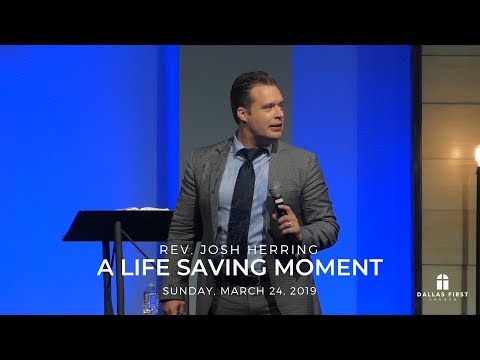 Rev. Josh Herring – A Life Saving Moment