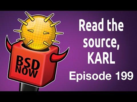 Read the source, KARL | BSD Now 199