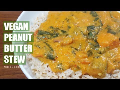 How to make vegan peanut butter stew Naija Vegan