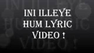 Ini illaya lyrics video song