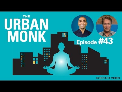 The Urban Monk – Life on Purpose with Guest Vic Strecher